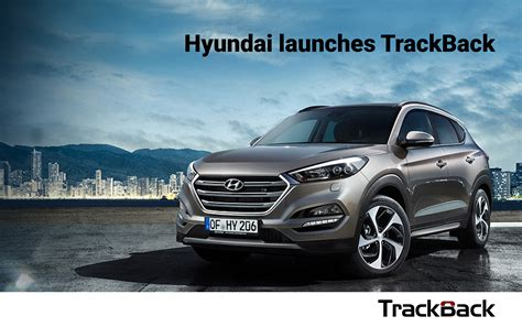Hyundai Launches Trackback Lead Tracking Service