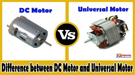 Universal Ac Motor by Dc Motor Vs Universal Motor Difference Between Dc Motor