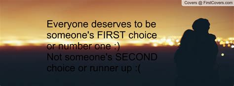 being someone second choice quotes