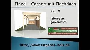 Carport Günstig Selber Bauen : carport selber bauen bauanleitung intro youtube ~ Michelbontemps.com Haus und Dekorationen