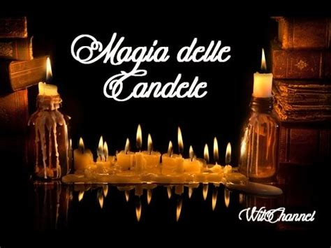 La Magia Delle Candele by Magia Delle Candele Witchannel