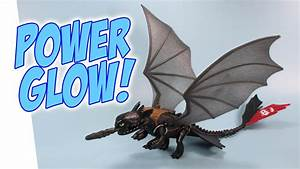 How to Train Your Dragon 2 Toothless Power Glow Alpha ...