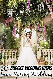 10 budget wedding ideas for a spring wedding With cheap wedding ideas for spring