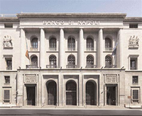Banco Di Napli Grazie Al Banco Di Napoli Di 20 Anni Fa Oggi Si