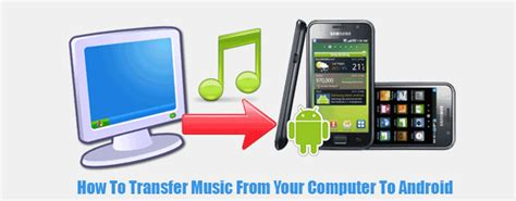how to transfer from android to computer how to transfer from computer to android and