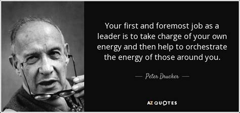 peter drucker quote    foremost job