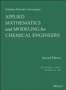 Solutions Manual To Accompany Applied Mathematics And Mod