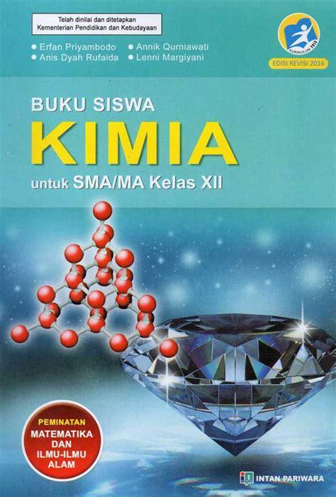 Kimia kelas xii 1 a. Buku Intan Pariwara Kelas 12 - Kumpulan Kunci Jawaban Buku