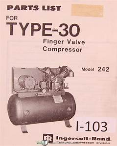 Ingersoll Rand Model 242  Type 30  Finger Valve Compressor