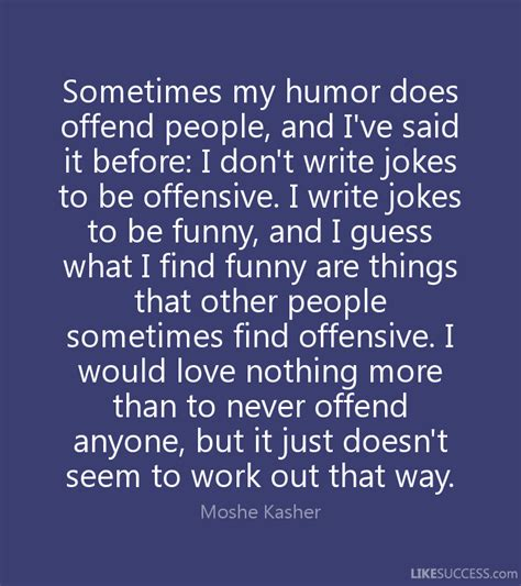 sometimes my humor does offend a by moshe kasher
