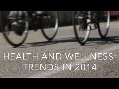 Health And Wellness: Trends In 2014 — RegionF Franchise ...