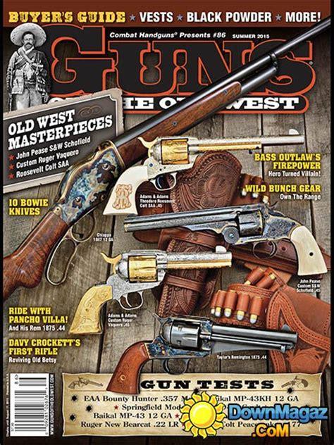 guns of the west usa summer 2015 187 pdf magazines magazines commumity