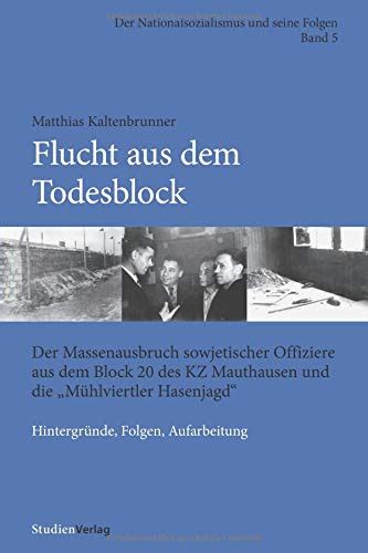 kz mauthausen ss und zivilisten ermordeten geflohene kz