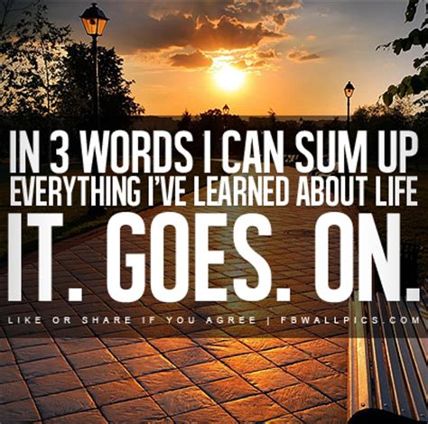 Life Goes On Quotes Short