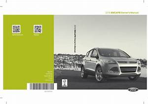 Ford Escape 2016 Owner U0026 39 S Manual Has Been Published On