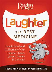Laughter the Best Medicine | Book by Editors of Reader's ...