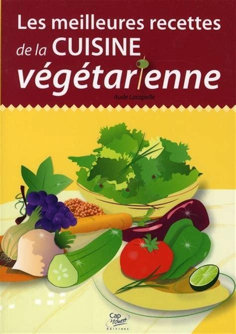 recette de cuisine vegetarienne recettes de cuisine végétarienne