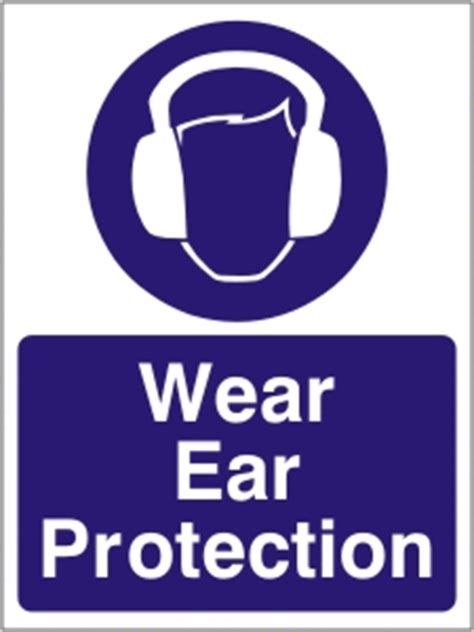 wear ear protection health  safety sign ssd