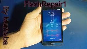 Huawei Y6 Scl U31 Hard Reset And Bypass Google Verify Your