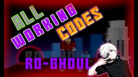 All Working Codes 2019 *that Are Still Redeem In Ro-ghoul
