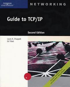Guide To Tcp  Ip By Chappell  Laura Mixed Media Product
