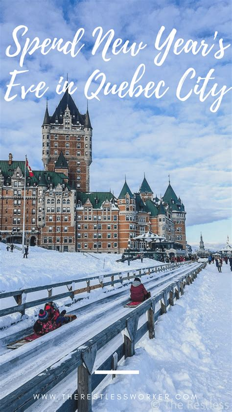 5 Reasons why you should spend New Year's Eve in Quebec ...
