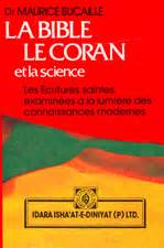 the bible the qur an and science dr maurice bucaille