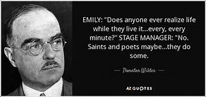 Thornton Wilder... Ken Ludwig Quotes
