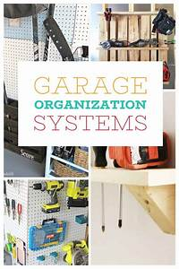 9, Most, Awesome, Diy, Garage, Organizing, Systems, In, The, World