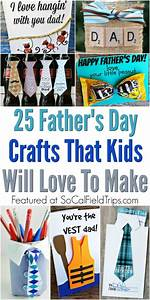 25 Father's Day Crafts For Kids To Make - SoCal Field Trips