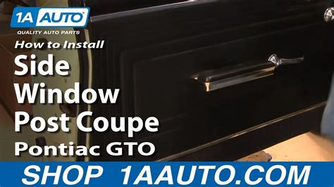 install replace side window post coupe pontiac gto