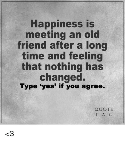 Best Friend Meet After Long Time Quotes