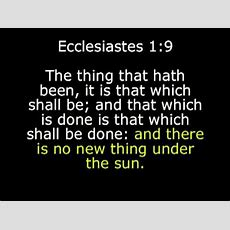 And There Is No New Thing Under The Sun Ecclesiastes 19 Youtube