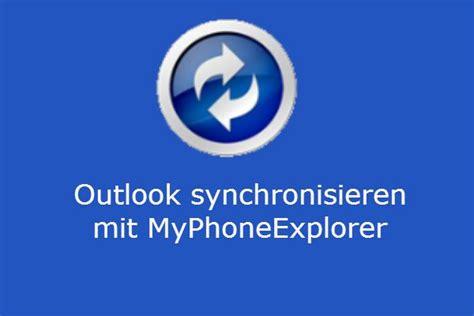 kann man mit myphoneexplorer outlook synchronisieren
