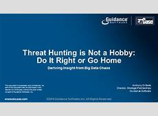 Threat Hunting is Not a Hobby – Do It Right or Go Home
