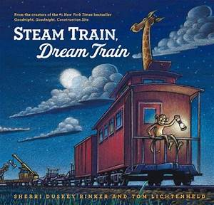 Steam Train, Dream Train: Book review