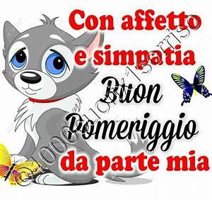 17 Best images about Buon pomeriggio on Pinterest Mom