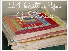 Quilt As You Go Tutorials QAYG Video and 26 Quilt Tutorials