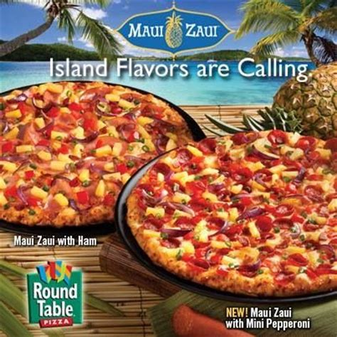 round table maui zaui pin by round table pizza spokane on pizza pinterest