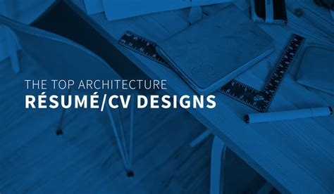 top architecture resumecv designs archdaily