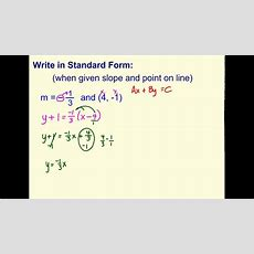 Write Standard Form (when Given Point And Slope) Youtube