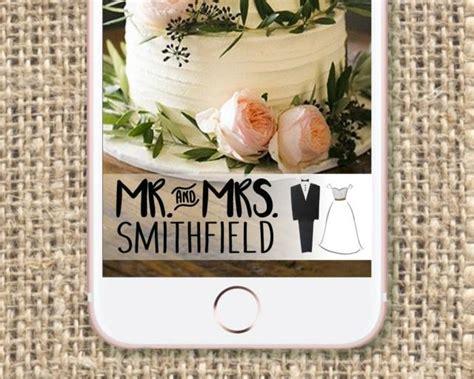 wedding snapchat filter wedding snapchat geo filter custom and personalized mr mrs 2511221 weddbook
