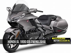 Goldwing 1800 2018 : honda gl 1800 goldwing 2018 is atletischer geworden 25 10 2017 ~ Medecine-chirurgie-esthetiques.com Avis de Voitures