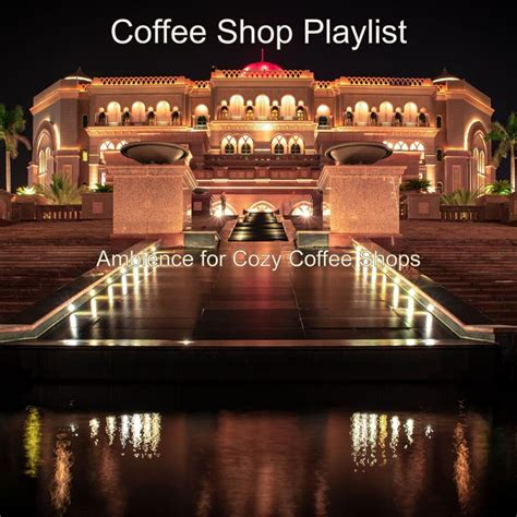 Enjoy a cup of coffee in this rainy night coffee shop ambience with relaxing jazz music, rain listen this relaxing jazz music and coffee shop music ambience with background music for sleep, relax. Ambience For Cozy Coffee Shops - Coffee Shop Playlist mp3 buy, full tracklist