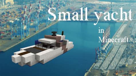 How To Make A Yacht Boat In Minecraft by How To Build A Small Yacht In Minecraft