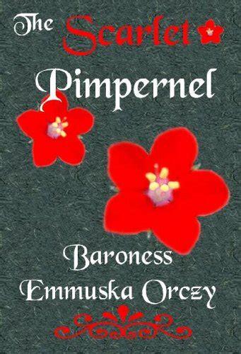 scarlet pimpernel  emmuska orczy reviews