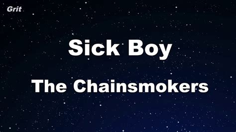 Sick Boy  The Chainsmokers Karaoke 【no Guide Melody