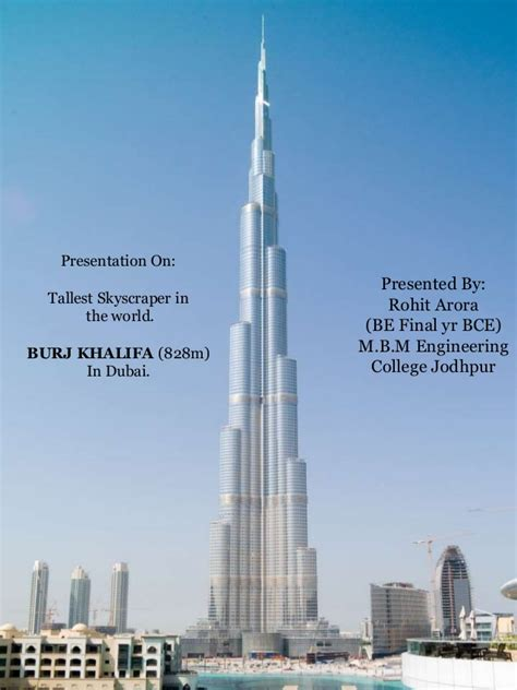 Burj khalifa , its engineering as well as architectural