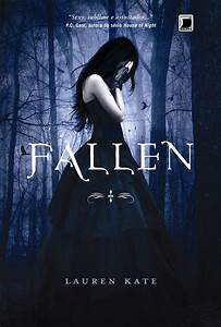 TheDustJacket: Fallen - Lauren Kate