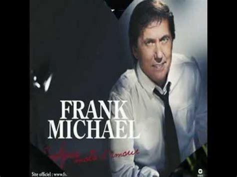 frank michael dernier album frank michael quelques mots d amour album 2013